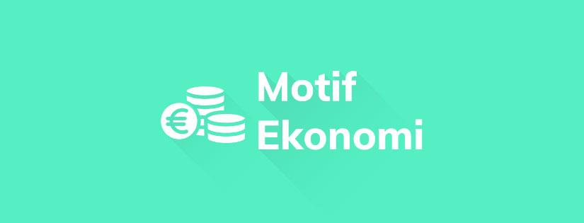 Motif Ekonomi: Pengertian, Jenis, dan Tujuannya