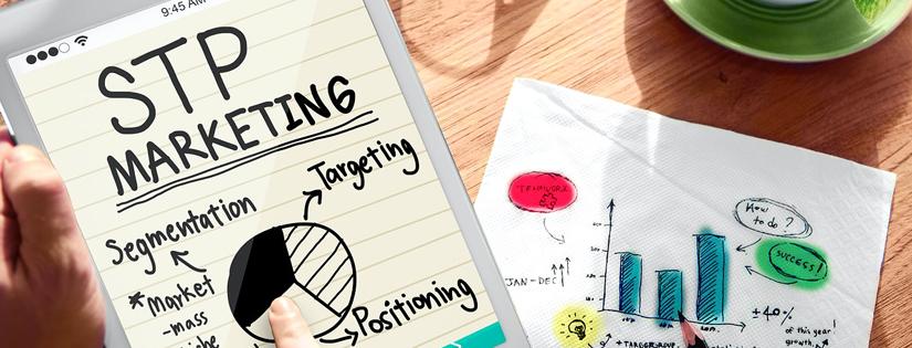STP Marketing: Pengertian dan Cara Tepat untuk Menerapkannya.