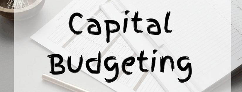 Capital Budgeting: Pengertian, Manfaat, Metode, dan Prinsip Dasar