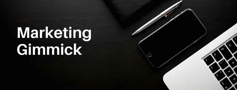 Gimmick Adalah Salah Satu Strategi Marketing yang Sangat Memikat Pelanggan