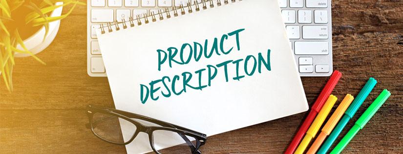 Deskripsi Produk Adalah Komponen Penting dari Suatu Produk, Ini Caranya!